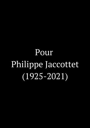 En hommage à Philippe Jaccottet