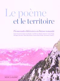 Le Poème et le territoire – dans les pas des poètes